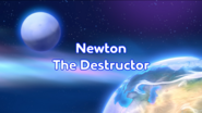 Newton The Destructor Title Card (Better Quality)