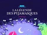 La Légende des Pyjamasques