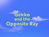 Gekko and the Opposite Ray