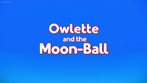 Owlette and the Moon-Ball Card.png