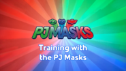 Training with the PJ Masks Title Card