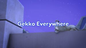 Gekko Everywhere title card.jpeg
