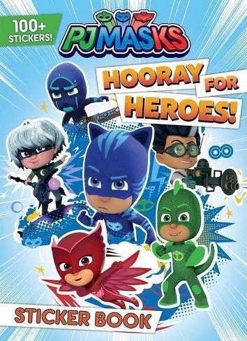 PJ Masks: Hooray for Heroes! Sticker Book