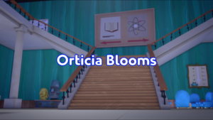 Orticia Blooms Title Card.png