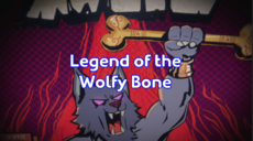 Legend of the Wolfy Bone.png