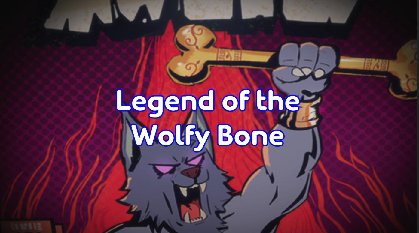 Legend of the Wolfy Bone
