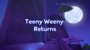 Teeny Weeny Returns Title Card