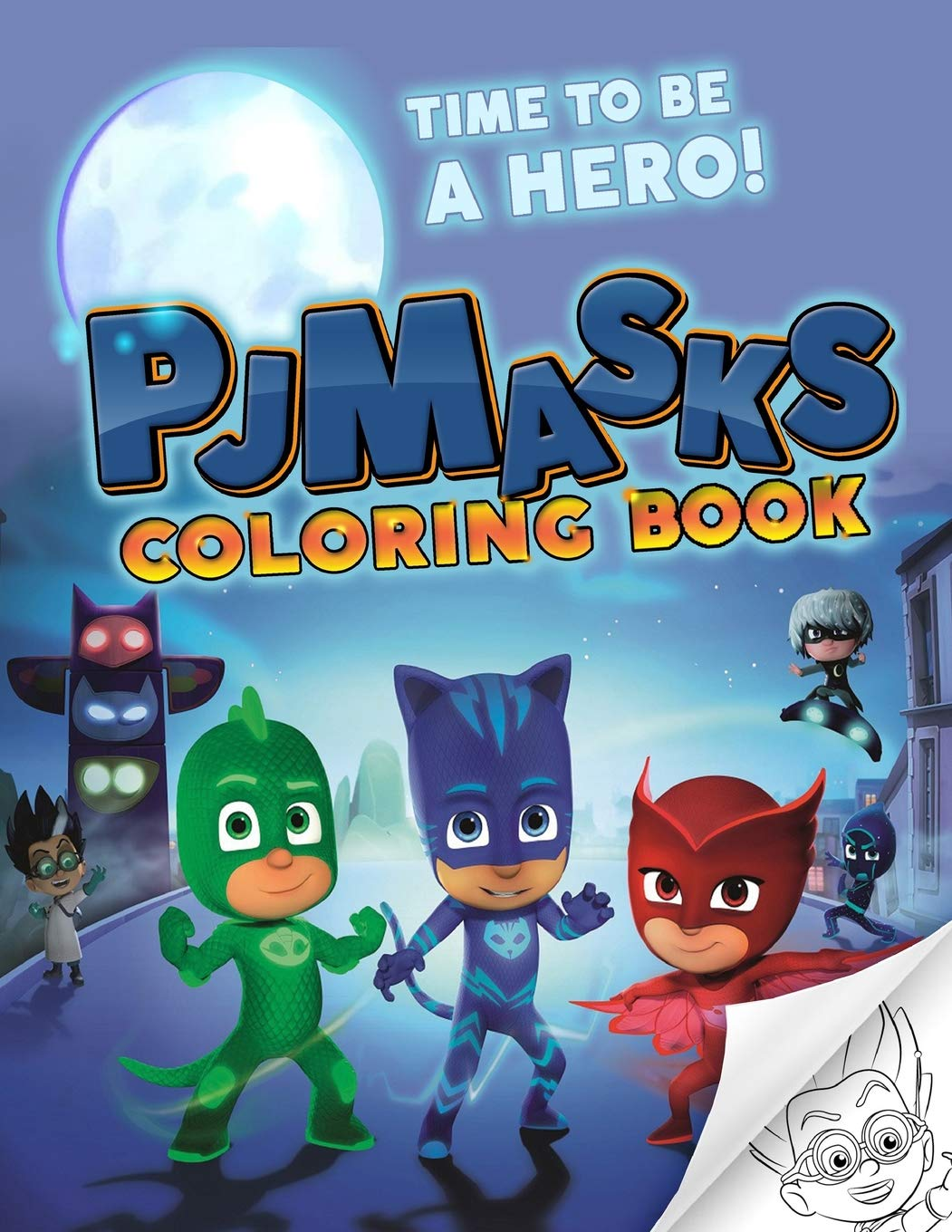 PJ Masks Coloring Book: Great Coloring Book For Kids and Adults