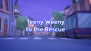 Teeny Weeny to the Rescue Title Card