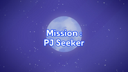 Mission PJ Seeker title card