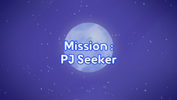 Mission PJ Seeker title card.png