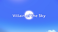 Villain of the Sky Title card