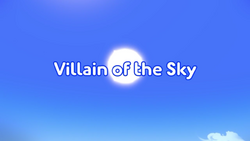 Villain of the Sky Title card.png