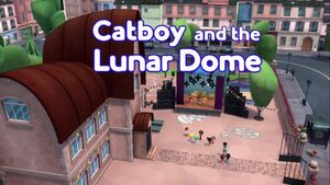 Catboy and the Lunar Dome.jpg