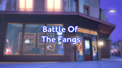 Battle Of The Fangs Title Card.png