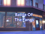 Battle Of The Fangs