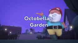 Octobella's Garden title card.png
