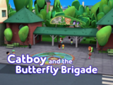 Catboy and the Butterfly Brigade/Quotes