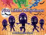 Five Little Ninjalinos