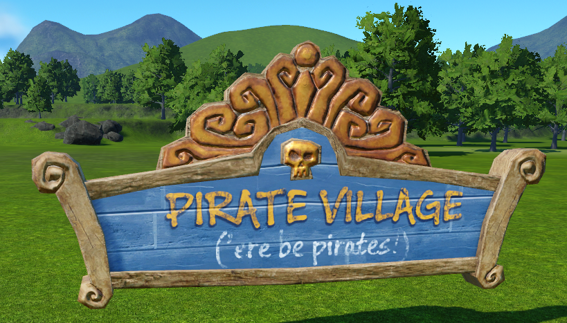 Pirate Village Sign