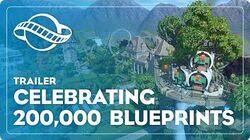 Celebrating 200,000 Blueprints on the Workshop