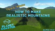 Planet Coaster Tips & Tricks - Realistic Mountains 1080P 60FPS
