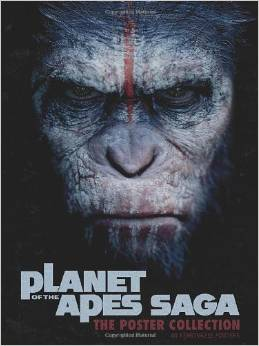 Planet of the Apes Saga: Poster Collection