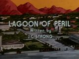 Lagoon of Peril