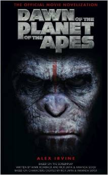 Dawn of the Planet of the Apes - Official Movie Novelization