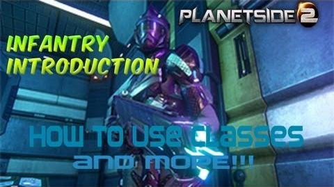 Planetside 2 Infantry Introduction How To Use Classes & More!