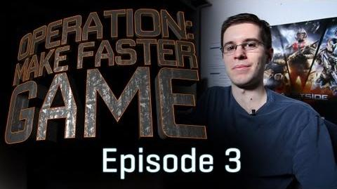 Luperza/Operation: Make Faster Game Ep. 3