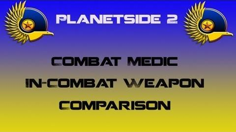 NC Combat Medic Weapons In-Combat Comparison - Planetside 2