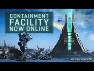 Containment Facility is Online!