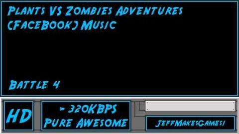 Plants VS Zombies Adventure (FaceBook) Music - Battle 4-0