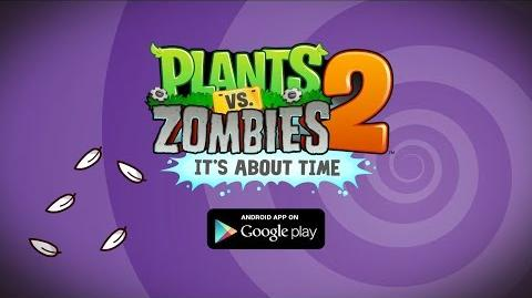 Трейлер запуска PvZ2 на Android