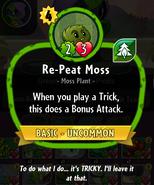Re-Peat Moss description