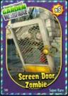 6. Screen Door Zombie.png