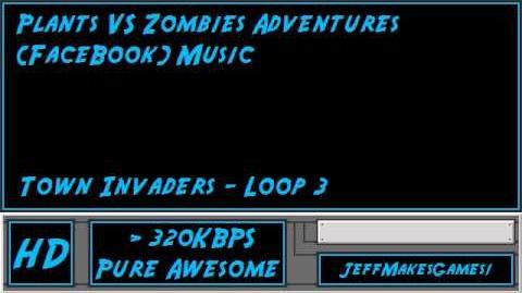Plants VS Zombies Adventure (FaceBook) Music - Town Invaders - Loop 3-0