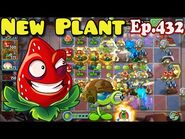 Plants vs. Zombies 2 (China) - New Plant Strawburst (Ep