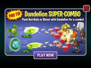 Dandelion Super-Combo Tip