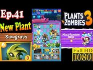 Plants vs. Zombies 3 - New Plant Sawgrass New Mega-Rainbow Bass (Ep