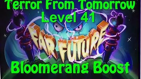 Terror From Tomorrow Level 41 Bloomerang Boost Plants vs Zombies 2 Endless