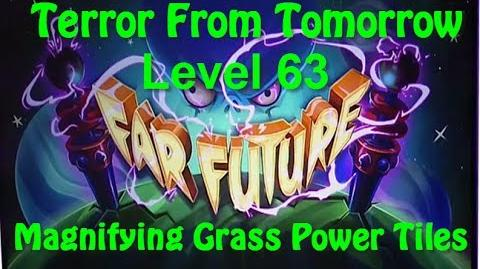 Terror From Tomorrow Level 63 Magnifying Grass Power Tiles Plants vs Zombies 2 Endless