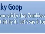 Super Sticky Goop