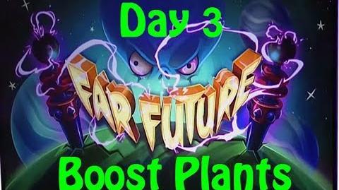 Far Future Day 3 - Boost Plants - Plants vs Zombies 2