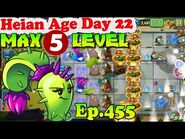 Plants vs. Zombies 2 (China) - Dusk Lobber MAX level 5 - Heian Age Day 22 (Ep
