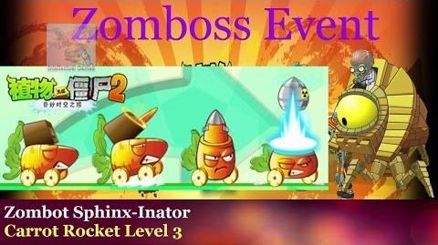 Zomboss Event Zombot Sphinx Inator vs Carrot Rocket level 3 Plants vs Zombies 2 Chinese