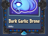 Dark Garlic Drone