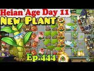 Plants vs. Zombies 2 (China) - New Windbreak Dendrobium - Heian Age Day 11 (Ep