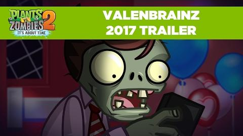 Valenbrainz 2017 Trailer Plants vs